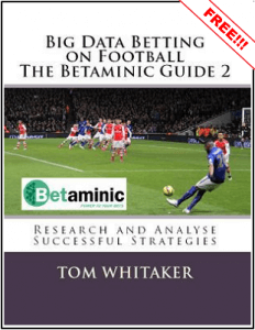 Big Data Betting on Football - The Betaminic Guide 2